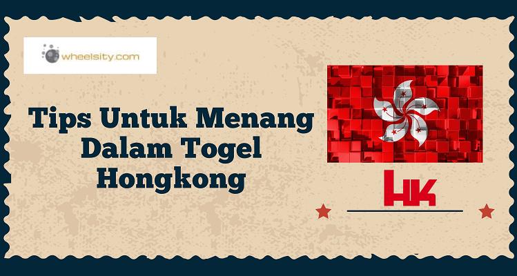 Banner Tips Untuk Menang Dalam Togel Hongkong